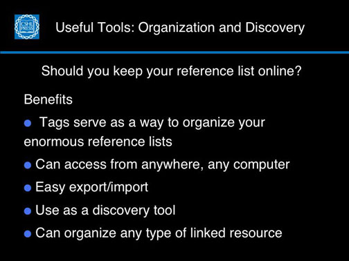 Useful Tools:  Organization and Discovery